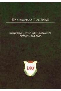 Kokybinių duomenų analizė SPSS programa   Kazimieras Pukėnas