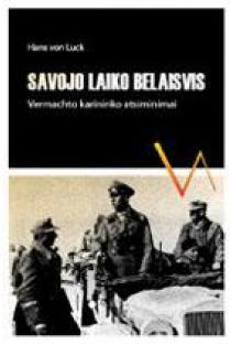 Savojo laiko belaisvis | Hans von Luck