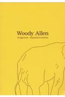 Diagnozė: nepakaltinamas   Woody Allen
