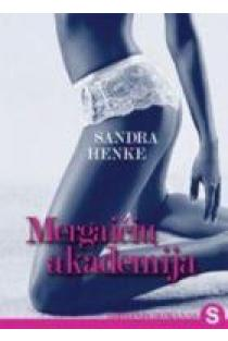 Mergaičių akademija | Sandra Henke