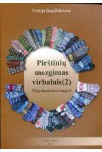 Pirštinių mezgimas virbalais (2 dalis) | Vitalija Bagdžiūnienė