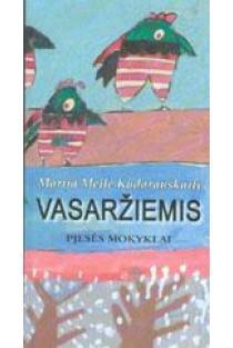 Vasaržiemis | Marija Meilė Kudarauskaitė