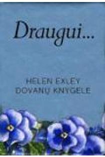 Draugui (MINI dovanų knygelė) | Helen Exley