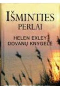 Išminties perlai. Helen Exley dovanų knygelė | Helen Exley