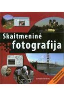 Skaitmeninė fotografija. Pradedančiojo fotografo vadovas | Ian Probert ir Peter Cope