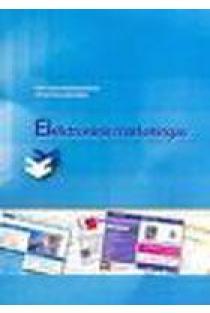 Elektroninis marketingas | Arvydas Bakanauskas, Vytautas Liesionis