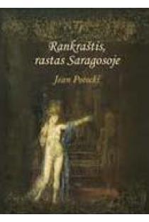 Rankraštis, rastas Saragosoje | Jean Potocki