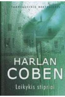 Laikykis stipriai | Harlan Coben