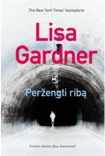 Peržengti ribą | Lisa Gardner