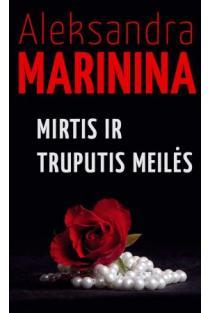 Mirtis ir truputis meilės (3-oji laida) | Aleksandra Marinina