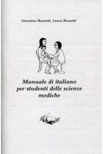 Italų kalbos mokymo knyga studentams medikams | Graziano Russetti, Laura Russetti