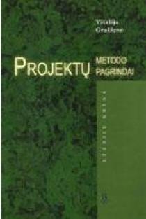 Projektų metodo pagrindai | Vitalija Gražienė