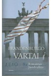 Brandenburgo vartai | Rimantas Juodvalkis