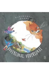 Voveriukai, voveriukai | Algimantas Zurba