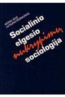 Socialinio elgesio nukrypimų sociologija | Arūnas Acus, Liutauras Kraniauskas