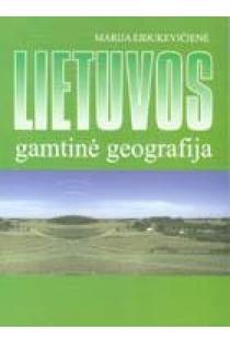 Lietuvos gamtinė geografija | Marija Eidukevičienė