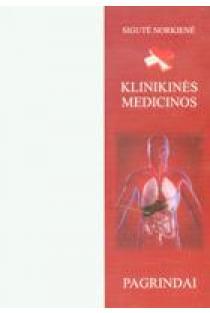 Klinikinės medicinos pagrindai | Sigutė Norkienė