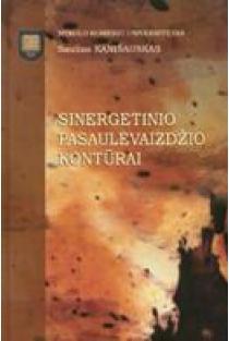 Sinergetinio pasaulėvaizdžio kontūrai | Saulius Kanišauskas