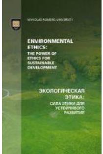 Environmental ethics: the power of ethics for sustainable development | Nijolė Vasiljevienė and Agnė Jurčiukonytė