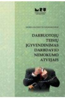 Darbuotojų teisių įgyvendinimas darbdavio nemokumo atveju | I. Mačernytė- Panomariovienė