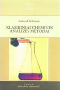 Klasikiniai cheminės analizės metodai | Audronė Gefenienė