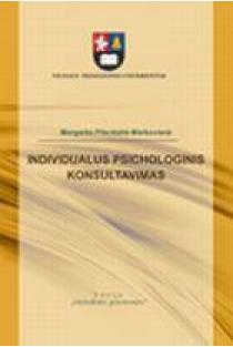 Individualus psichologinis konsultavimas   Margarita Pileckaitė-Markovienė