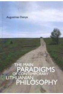 The Main Paradigms of Contemporary Lithuanian Philosophy | Augustinas Dainys