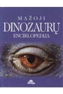 Mažoji dinozaurų enciklopedija | Kingfisher Publication
