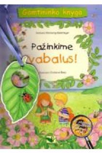 Pažinkime vabalus: gamtininko knyga | Barbara Wernsing-Bottmeyer