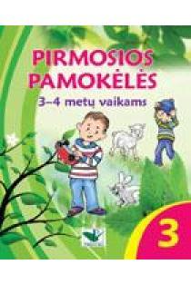 Pirmosios pamokėlės 3 (3-4 m. vaikams)   Inita Irbė, Anda Timermanė
