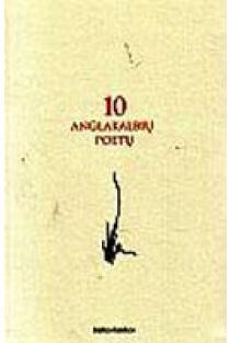 10 anglakalbių poetų | sud. Alfonsas Andriuškevičius