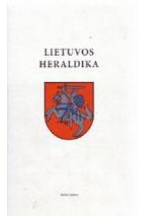 Lietuvos heraldika | Parengė Rimša Edmundas