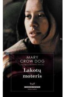 Lakotų moteris   Mary Crow Dog, Richard Erdoes