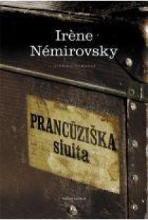 Prancūziška siuita | Irene Nemirovsky