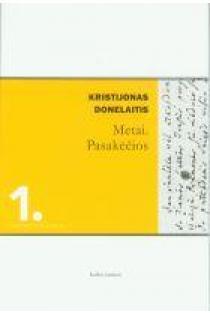 Metai ir pasakėčios (Literatūros skaitiniai 1) | Kristijonas Donelaitis