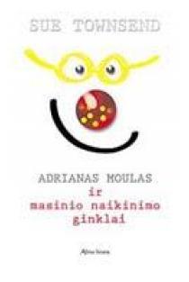 Adrianas Moulas ir masinio naikinimo ginklai | Sue Townsend