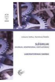 Slėgikliai (siurbliai, kompresoriai, ventiliatoriai) | Liutauras Vaitkus, Stanislovas Žiedelis
