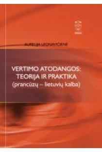 Vertimo atodangos: teorija ir praktika (prancūzų-lietuvių kalba) | Aurelija Leonavičienė