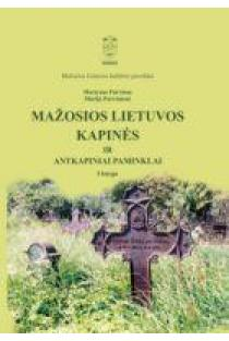 Mažosios Lietuvos kapinės ir antkapiniai paminklai, 1 knyga | Martynas Purvinas, Marija Purvinienė