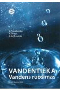 Vandentieka. Vandens ruošimas | Antanas Sakalauskas, Vilius Šulga, Juozas Jankauskas