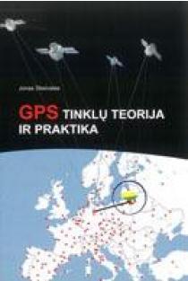 GPS tinklų teorija ir praktika | Jonas Skeivalas