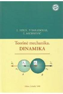 Teorinė mechanika. Dinamika   L. Syrus, P. Baradokas, E. Michnevič