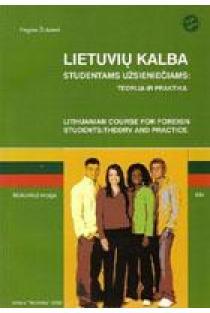 Lietuvių kalba studentams užsieniečiams: teorija ir praktika | Regina Žukienė