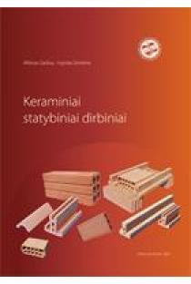 Keraminiai statybiniai dirbiniai | Albinas Gailius, Ingrida Girnienė