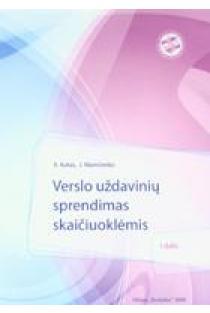 Verslo uždavinių sprendimas skaičiuoklėmis ( I dalis)   R. Kutas, J. Mamčenko