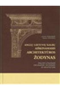 Anglų-lietuvių kalbų aiškinamasis architektūros žodynas | Laimutė Kitkauskienė, Napalys Kitkauskas