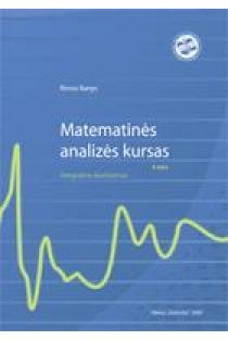 Matematinės analizės kursas. II dalis. Integralinis skaičiavimas | Rimas Banys