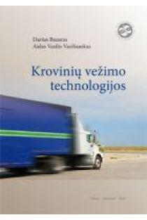 Krovinių vežimo technologijos | D. Bazaras, A. Vasilis Vasiliauskas