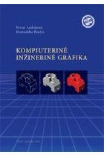 Kompiuterinė inžinerinė grafika | P. Audzijonis, R. Baušys