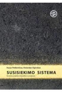 Susisiekimo sistema. Kursinio projekto metodikos nurodymai | K. Petkevičius, R. Oginskas